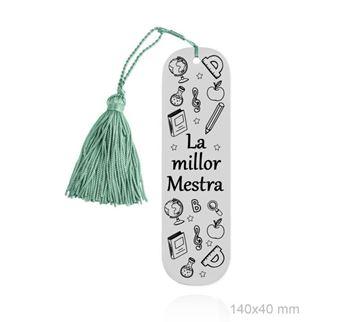 """Foto de MARCA PAGINAS DE ACERO """"LA MILLOR MESTRA"""""""